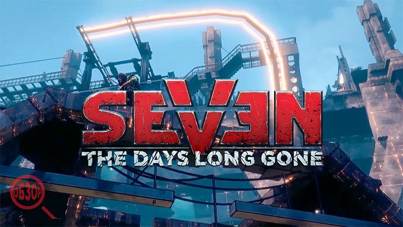 Обзор изометрической РПГ Seven: The Days Long Gone